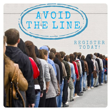 Avoid Lines by Registering Now